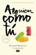 ALGUIEN COMO TU (MI ELECCIÓN 2) - 9788483657621 - ELISABET BENAVENT