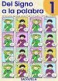 DEL SIGNO A LA PALABRA - 9788484121121 - VV.AA.