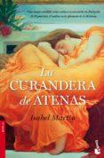 LA CURANDERA DE ATENAS - 9788484609421 - ISABEL MARTIN