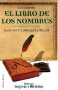 LIBRO DE LOS NOMBRES: GUIA PARA CONOCERTE MEJOR - 9788488885821 - LYDIA SHAMMY
