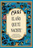1935 EL AÑO QUE TU NACISTE - 9788488907721 - ROSA COLLADO BASCOMPTE