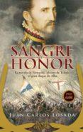 SANGRE Y HONOR - 9788491642121 - JUAN CARLOS LOSADA