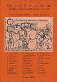 DOCTORS´ SURVIVAL GUIDE: MEDICAL ENGLISH AND WORKING OVERSEAS - 9788493771621 - SANCHO RODRIGUEZ VILLAR