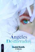ANGELES DESTERRADOS - 9788493869021 - ANABEL BOTELLA