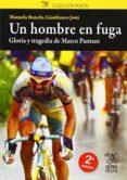 UN HOMBRE EN FUGA - 9788494189821 - MANUEL RONCHI