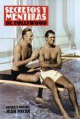 SECRETOS Y MENTIRAS DE HOLLYWOOD - 9788494412721 - MIGUEL JUAN PAYAN