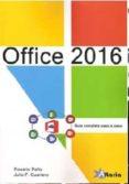 office 2016: guia completa paso a paso-rosario peña-9788494477621