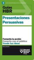 PRESENTACIONES PERSUASIVAS: FOMENTA LA ACCION, CONECTA CON EL PUBLICO, VENTE TUS IDEAS - 9788494562921 - NANCY DUARTE