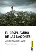 EL DESPILFARRO DE LAS NACIONES - 9788494744921 - ALBINO PRADA BLANCO