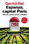 ESPANYA, CAPITAL PARIS - 9788496735521 - GERMA BEL