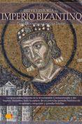 BREVE HISTORIA DEL IMPERIO BIZANTINO (EBOOK) - 9788497637121 - DAVID BARRERAS