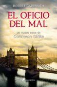 EL OFICIO DEL MAL - 9788498387421 - ROBERT GALBRAITH