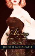 ALGUIEN QUE CUIDE DE MI - 9788498724721 - JUDITH MCNAUGHT