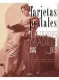 TARJETAS POSTALES ILUSTRADAS DE MADRID - 9788498732221 - MARTIN CARRASCO MARQUES