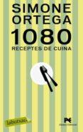 1080 RECEPTES DE CUINA - 9788499300221 - SIMONE ORTEGA