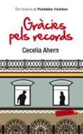 GRACIES PELS RECORDS - 9788499302621 - CECELIA AHERN