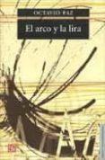 EL ARCO Y LA LIRA - 9789681607821 - OCTAVIO PAZ