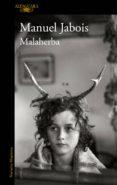 malaherba (ejemplar firmado por el autor)-manuel jabois-2910022397331