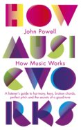 how music works (ebook)-john powell-9780141951331