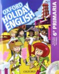HOLIDAY ENGLISH 6º PRIMARIA PACK 3ED CAST - 9780194546331 - VV.AA.