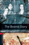 OXFORD BOOKWORMS 3 THE BRONTE STORY - 9780194637831 - VV.AA.