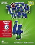 TIGER 4º PRIMARY ACTIVITY BOOK B PACK (N/E) - 9780230475731 - VV.AA.
