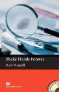 MACMILLAN READERS PRE- INTERMEDIATE: SHAKE HANDS FOREVER PACK - 9780230732131 - RUTH RENDELL