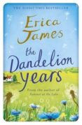THE DANDELION YEARS - 9781409146131 - ERICA JAMES
