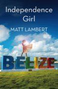 Descargar ebook en formato pdf gratis INDEPENDENCE GIRL