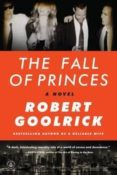 the fall of princes-robert goolrick-9781616206031