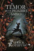 EL TEMOR DE UN HOMBRE SABIO (TAPA DURA) (SAGA CRONICA DEL ASESINO DE REYES 2) - 9788401352331 - PATRICK ROTHFUSS