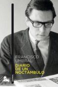 DIARIO DE UN NOCTAMBULO - 9788408149231 - FRANCISCO UMBRAL