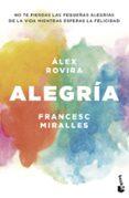 ALEGRÍA - 9788408202431 - ALEX ROVIRA CELMA