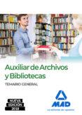AUXILIAR DE ARCHIVOS Y BIBLIOTECAS: TEMARIO GENERAL - 9788414216231 - VV.AA.