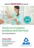 TECNICO EN CUIDADOS AUXILIARES DE ENFERMERIA DEL SERVICIO MURCIANO DE SALUD: TEST PARTE ESPECIFICA - 9788414224731 - VV.AA.