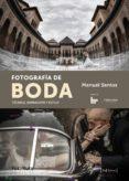FOTOGRAFÍA DE BODA - 9788415131731 - MANUEL SANTOS