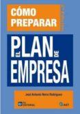 cómo preparar el plan de empresa (ebook)-jose antonio neira rodriguez-9788415683131