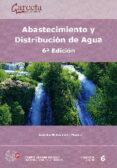 ABASTECIMIENTO Y DISTRIBUCION DE AGUA - 9788416228331 - AURELIO HERNANDEZ MUÑOZ