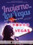 INVIERNO EN LAS VEGAS - 9788416858231 - ANDREA IZQUIERDO