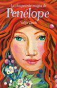 LA CHISPEANTE MAGIA DE PENÉLOPE - 9788417308131 - VALIJA ZINCK