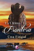 la última frontera (ebook)-una fingal-9788417474331