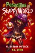pesadillas slappyworld 2: el ataque de jack-r.l. stine-9788417615031