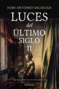 Descarga los libros más vendidos gratis LAS MISIONES DE MATEO MORAN (LUCES DEL ÚLTIMO SIGLO 2)