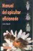 MANUAL DEL APICULTOR AFICIONADO - 9788420007731 - ANDRE REGAR