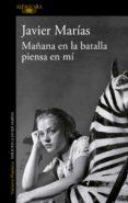 MAÑANA EN LA BATALLA PIENSA EN MÍ (EBOOK) - 9788420490731 - JAVIER MARIAS