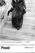 EN BUSCA DEL TIEMPO PERDIDO (6): LA FUGITIVA - 9788420653631 - VERENA KAST
