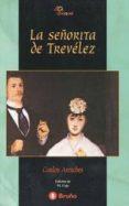 LA SEÑORITA DE TREVELEZ - 9788421616031 - CARLOS ARNICHES
