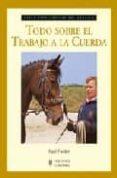 TODO SOBRE EL TRABAJO DE CUERDA - 9788425518331 - PAUL FIELDER