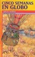 CINCO SEMANAS EN GLOBO - 9788426134431 - JULIO VERNE