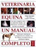 VETERINARIA EQUINA: UN MANUAL COMPLETO - 9788428214131 - TONY PAVORD